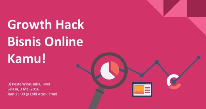 growth hacking pesta wirausaha